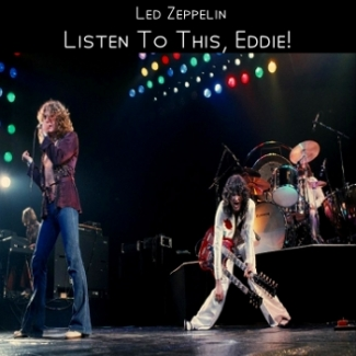 Led Zeppelin Listen To This Eddie Vol Ii The
